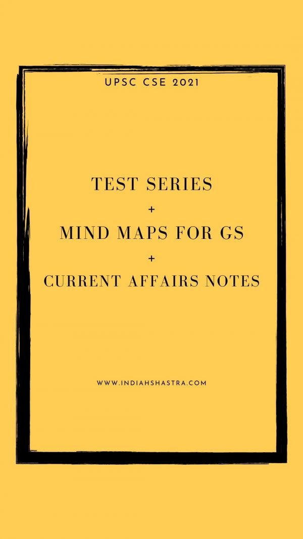 UPSC Prelims 2021 Course: Test Series + Mind Maps + Current Affairs 1